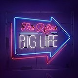 Big Life Lyrics The Rifles