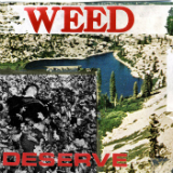 Deserve Lyrics Weed