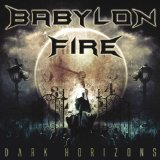 Dark Horizons Lyrics Babylon Fire