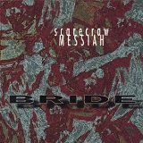 Scarecrow Messiah Lyrics Bride