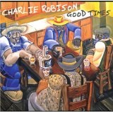 Good Times Lyrics Charlie Robison