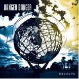 Revolve Lyrics Danger Danger