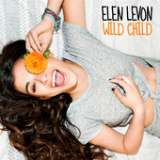 Wild Child (Single) Lyrics Elen Levon