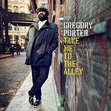 Take Me to the Alley Lyrics Gregory Porter