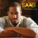 Uncommon Me Lyrics Isaac Carree