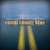 Comal County Blue Lyrics Jason Boland & The Stragglers