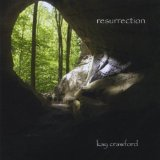 Resurrection Lyrics Kay Crawford