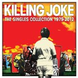 The Singles Collection 1979-2012 Lyrics Killing Joke