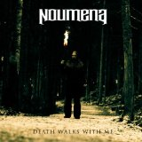Death Walks with Me Lyrics Noumena
