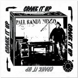 Crank It Up Lyrics Paul Randy Mingo