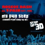 My Own Step (Single) Lyrics Roscoe Dash & T-Pain