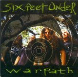 Warpath Lyrics Six Feet Under