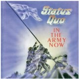 In The Army Now Lyrics Status Quo