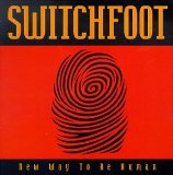 New Way To Be Human Lyrics Switchfoot