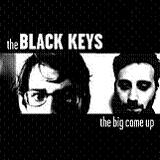 The Big Come Up Lyrics The Black Keys