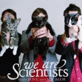 Miscellaneous Lyrics We Are Scientists