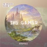 The Archives Vol 6. The Gamer Lyrics Abakus