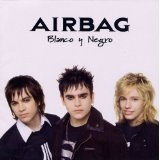 Blanco Y Negro Lyrics Airbag