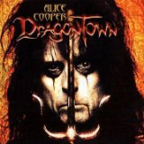 Dragontown Lyrics Alice Cooper