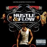 Hustle And Flow Soundtrack Lyrics DJay