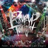 Rave-Up Tonight Lyrics Fear, And Loathing In Las Vegas