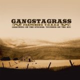 Lightning on the Strings, Thunder on the Mic feat. T.O.N.E-z Lyrics Gangstagrass