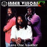 Love One Another Lyrics Inner Visions