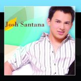 Miscellaneous Lyrics Josh Santana