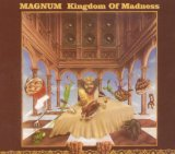 Kingdom Of Madness Lyrics Magnum