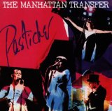 Pastiche Lyrics Manhattan Transfer