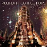 Pleiadian Connections Lyrics Marcus Viana