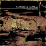 Kingdom Of Your Own (EP) Lyrics Matthew And The Atlas