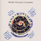 The Circle & The Square Lyrics Red Box