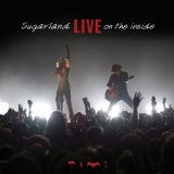 Live On The Inside Lyrics Sugarland