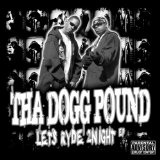 Lets Ryde 2Night Lyrics Tha Dogg Pound