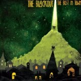 The Best In Town Lyrics The Blackout