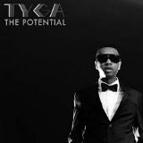 The Potential (Mixtape) Lyrics Tyga