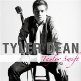 Taylor Swift (Single) Lyrics Tyler Dean