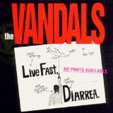 Live Fast Diarrhea Lyrics Vandals