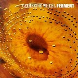 Ferment Lyrics Wheel Catherine