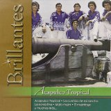 Brillantes Lyrics Acapulco Tropical