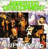 Unplugged  Lyrics Arrested Development