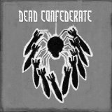 Dead Confederate (EP) Lyrics Dead Confederate
