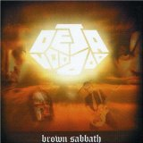 Brown Sabbath Lyrics Deja Voodoo