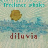 Diluvia Lyrics Freelance Whales