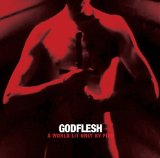 A World Lit Only by Fire Lyrics Godflesh