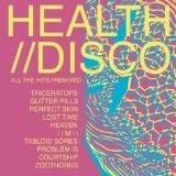 Health//Disco Lyrics Health