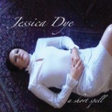 A Short Spell Lyrics Jessica Dye