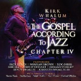 The Gospel According To Jazz, Chapter IV Lyrics Kirk Whalum