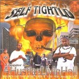 Hustlaz Livin Hell Lyrics Self Tightld